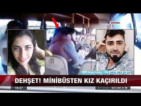 Mersin'de minibüsten kız kaçırdı! - 4 Aralık 2017