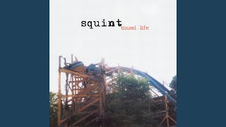 Watch Squint Tinsel Life video