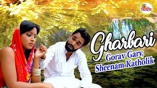 Exclusive Haryanvi Song   Gharbari   Gorav Garv, Sheenam Katholik   Singham Hits
