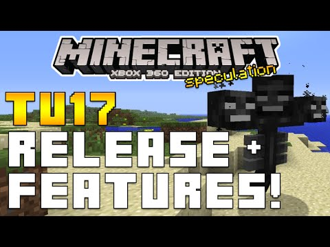 Minecraft Xbox 360 & PS3 - TITLE UPDATE 17 RELEASE DATE & FEATURES [SPECULATIONS!]