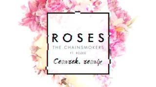 The Chainsmokers - Roses ( CemreK. Remix )