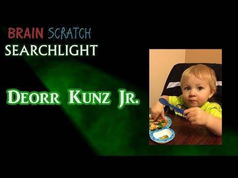 Deorr Kunz Jr. on BrainScratch Searchlight