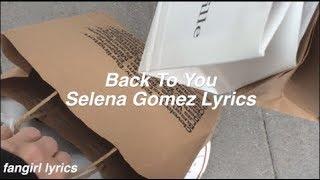 Back To You || Selena Gomez Lyrics MP3