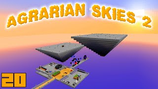 Minecraft Mods Agrarian Skies 2 - EXPANSION !!! [E20] (Modded Skyblock)