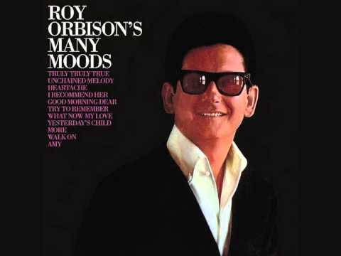 Roy Orbison - Heartache