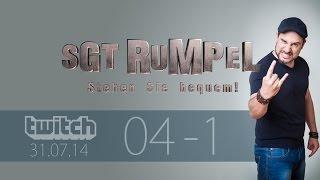 Livestream SgtRumpel #04 Part A