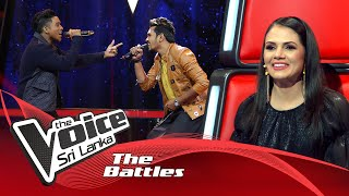 The Battles : Chathura Edirisinghe V Hasitha Milinda | Ran Ukule  The Voice Sri Lanka