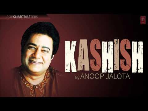 Bas Yahi Soch Ke Full Song (Audio) - Kashish - Anoop Jalota