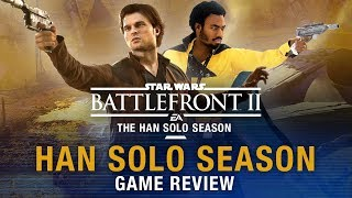 The Han Solo Season REVIEW - Star Wars Battlefront 2