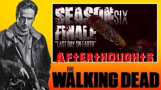 The Walking Dead Season 6 Finale Afterthoughts