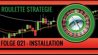 Roulette Strategie Deutsch - Folge 021 - Template sowie Indikator Installation mp4