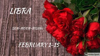 """LIBRA 1-15 FEBRUARY """"WORTH WAITING FOR. LOVE -GIFTS-ATTENTION-LOYALTY & COMMITMENT"""""""