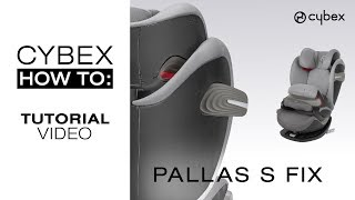 CYBEX Pallas S-Fix Tutorial