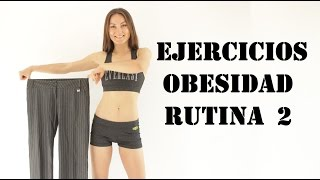 Ejercicios para la obesidad 2 - Exercises for obesity 2