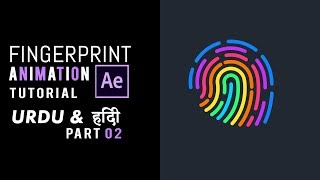 Fingerprint Animation - Animation - Part Two - Urdu / Hindi - After Effects Tutorial