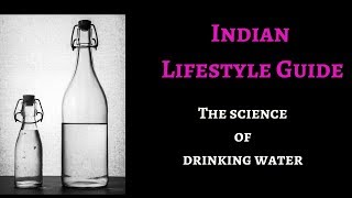 The science of drinking water || Indian Lifestyle Guide