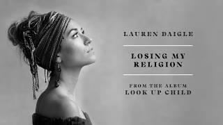 Download Lagu Lauren Daigle - Losing My Religion (audio video) Gratis STAFABAND