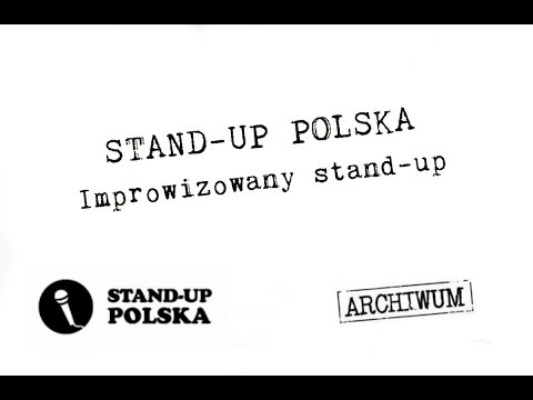 Stand-up Polska - Improwizowany Stand-up, 2013
