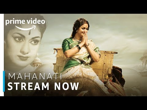 Mahanati | Keerthy Suresh, Dulquer Salmaan | Telugu Movie | Stream Now | Amazon Prime Video