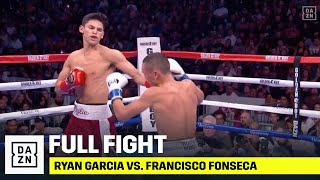 FULL FIGHT | Ryan Garcia VICIOUSLY KOs Francisco Fonseca