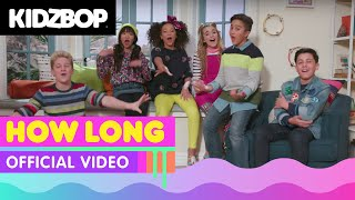 Download Lagu KIDZ BOP Kids – How Long (Official Music Video) [KIDZ BOP 37] Gratis STAFABAND