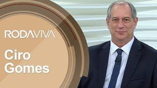 Roda Viva | Ciro Gomes | 05/28/2018