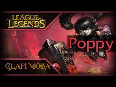 Гайд Поппи Лига Легенд - Guide Poppy League of Legends - ЛоЛ Гайд Поппи