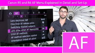 Canon R5 & R6 Auto Focus Menu Explained and Best Settings