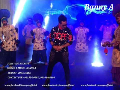 Ajo Nachiye - Banny A Full Song | Latest Punjabi Song 2015 video