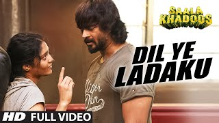 DIL YE LADAKU Full Video Song | SAALA KHADOOS | R. Madhavan, Ritika Singh | T-Series