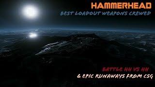 "HammerHead crewed best loadout - Battle HH vs HH + Bonus clip Marcothe""bot"" runaways"