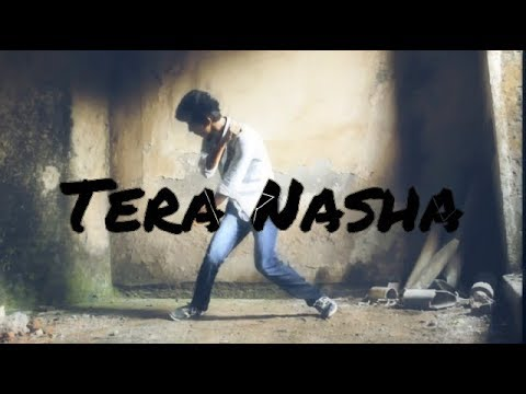 Tera Nasha The Bilz & Kashif || Dance Choreogrpahy || Adnan Mbruch || Last Hope Production video