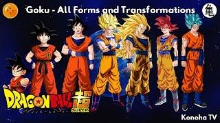 Goku - All Forms and Transformations (Update: Super Saiyan Blue + Kaio-ken)