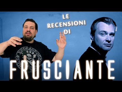 Le Recensioni di Frusciante - Nolan
