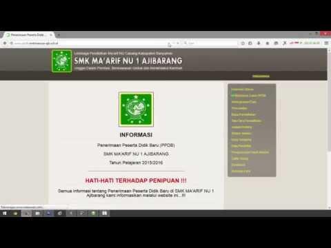 PPDB ONLINE SMK MAARIF NU 1 AJIBARANG REGISTRASI, VERIFIKASI, KELENGKAPAN