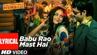 Babu Rao Mast Hai Full Song | Once Upon A Time In Mumbai | Emraan Hashmi, Amy Kingston