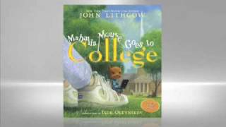 John Lithgow: Mahalia Mouse Goes to College