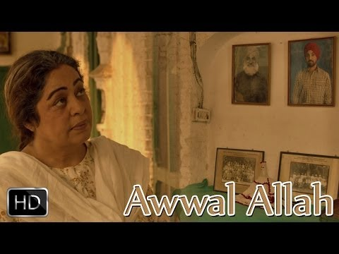 Awwal Allah | Punjab 1984 | Diljit Dosanjh | Kirron Kher | Sonam Bajwa | Releasing 27th June 2014 video