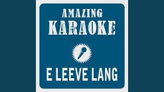 E Leeve Lang Karaoke Version Originally Performed By Höhner