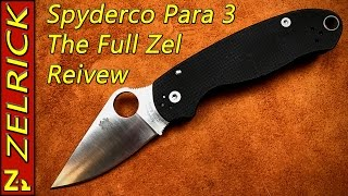 Spyderco Para 3 The Full Zel Review