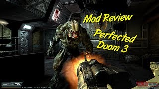 (MOD REVIEW) Perfected Doom 3