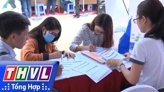 THVL | Người đưa tin 24G: Cảnh báo tình trạng lừa đảo khi làm thủ tục xuất khẩu lao động