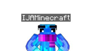 IJAMinecraft on Patreon! (Inactive)