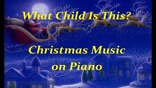 What Child Is This - Christmas Music ♫ Beautiful Instrumental Piano Version - by Tom Barabas