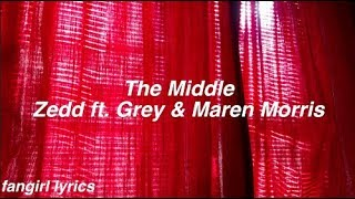 Download Lagu The Middle || Zedd ft. Grey & Maren Morris Gratis STAFABAND