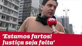 Deputado do PSL em protesto: 'Estamos fartos! Justiça seja feita'