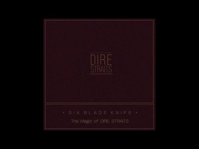 Dire Straits - Six Blade Knife The Magic of Dire Straits HQ