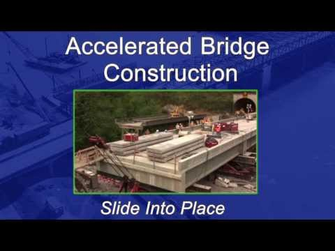 FHWA Works: Building Bridges Faster and Better to Save You Time and Money