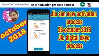 Jio sim new activation process 28- october-2018 Jio digital ekyc process