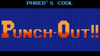 Phred's Cool Punch-Out!! (NES Mod)
